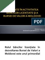 Tangenţe în activitatea băncilor licenţiate şi a Bursei de Valori a Moldovei