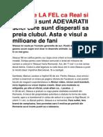 Steaua e LA FEL CA Real Si Milan