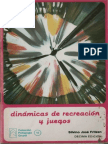 Fritzen, Silvino Jose - Dinamicas de Recreacion y Juegos