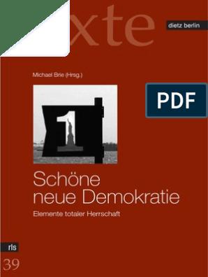 Schöne neue Demokratie Elemente totaler Herrschaft Texte