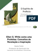 05. Ellen G. White Como Uma Profetisa