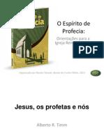 07. Jesus e Os Profetas