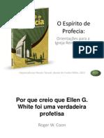08. Por Que Creio Em Ellen G. White