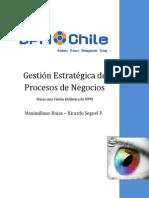 BPM - BPM Chile Gestion Estrategica de Procesos de Negocios M. Rojas R Seguel Sept 2009