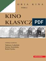 Kino klasyczne. Historia kina, tom 2 - Tadeusz Lubelski, Iwona Sowińska, Rafał Syska