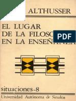 Louis Althusser El Lugar de La Filosofia en La Ensenanza
