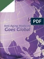 Anti-Aging Medicine Goes Global