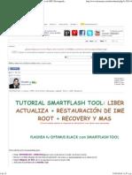 Tutorial SmartFlash Tool -_ [ Liberar _ ROOT _ Error de SIM _ Downgrade _ Upgrade _ Revivir _ CWM _ Baseband ] - HTCMania