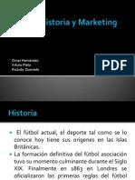 Futbol, Historia y Marketing