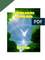 Dion Fortune - Ocultismo Pr%e1ctico en La Vida