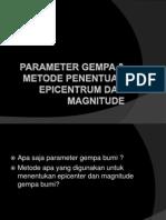 Parameter Gempa & Metode Penentuan Epicentrum Dan Magnitude