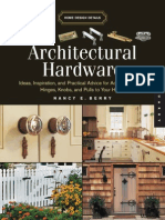 Architectural Hardware Ideas, Inspiration, And Practical Advice