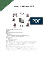 Instrucciones Para La Defensa de ISW I
