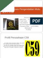 Tugas Besar Analisis Sistem Pengendalian Mutu Di PT C59
