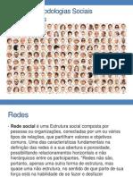 Redes e Metodologias Sociais Colaborativas