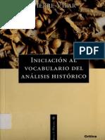 VILAR Pierre, Iniciacion Al Vocabulario Del Analisis Historico