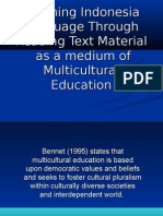 Reading Text Material As a medium of Multiculturalism Education in teaching target language