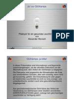 Standard Glühlampen - der grosse gesundheitliche Vorteil von diesem Licht