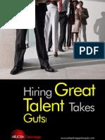 Hiring Great Talent Takes Guts! by Aruosa Osemwegie