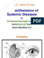 Eye Manifest as Ion of Systemic Diseases