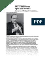 ENTREVISTA - Umberto Eco - O excesso de informação provoca amnésia