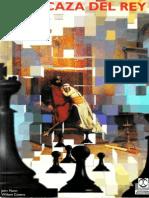 Chess - A La Caza Del Rey - John Nunn William Cozens - Paidotribo 2000-By Phun
