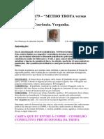 Crónica Nº 179-METRO TROFA versus ELEIÇÕES. Dignidade-Coerência-Vergonha.