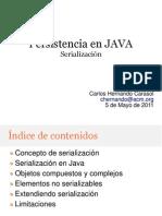 Java Persistencia Serializacion 110505121107 Phpapp01