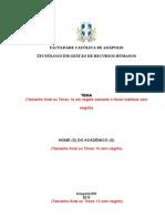 MODELO PROJETO 2013 PADR+âO CAT+ôLICA PROJETO INTEGRADOR PRIMEIRO SEMESTRE 2013