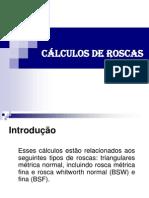 CÁLCULOS DE ROSCAS
