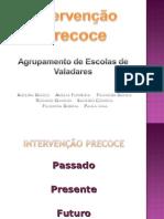 Intervenção Precoce_Valadares