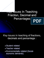 Key Issues in Teaching Fraction, Decimal And