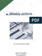 Weekly Actions Du 19 Au 23 Octobre 2009