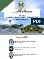 Adversary-Oriented Evaluation (2)