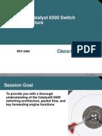 Cisco Catalyst 6500 Switch Architecture