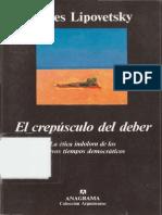 Lipovetsky Gilles El Crepusculo Del Deber La Etica Indolora de Los Nuevos Tiempos Democraticos 1992 OCR ClScn