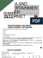 media & entertainment over internet