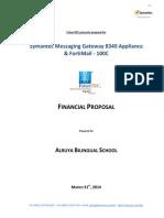 Alruya Bilingual School - Symantec Messaging Gateway 8340 Appliance (New) & FortiMail 100C (New)