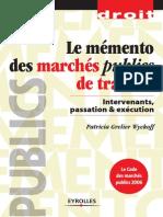 Patricia Grelier Wyckoff-Le mémento des marchés publics de travaux _ Intervenants, passation et exécution