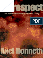 Axel Honneth Disrespect the Normative Foundations of Critical Theory 2007