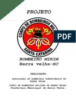 Projet Bombeiro Mirim de Barra Velha