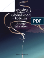 Exposing the Global Road to Ruin through Education