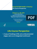 Improving Maternal & Child Health in America: A Life-Course Perspective - Michael Lu, HRSA