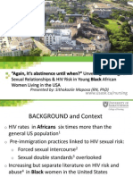 """Again, it's Abstinence until when?"" Unveiling Meanings of Sexual Relationships and HIV Risk in Young Black, Sithokozile Maposa (Youth Plenary)"