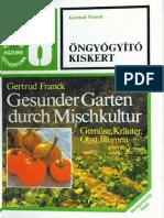 Ongyogyito Kiskert - Gertrud Frank