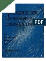 Reciclagem de vidro e materiais da construção civil.icb.ufmg.br%2F~rpcoelho%2FBEDS%2FSeminarios%2F1SS2010%2FRec_Vidro_CCivil_1