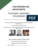 I Totalitarismi Del Novecento - Fascismo, Nazismo, Stalinismo