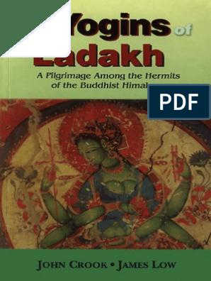 The Yogins of Ladakh | Self | Mind