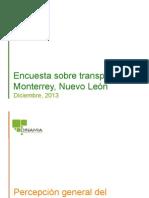 Encuesta sobre transporte Monterrey, Nuevo León (Diciembre, 2013)