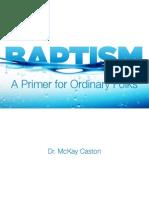 Baptism-A Primer for Ordinary Folks